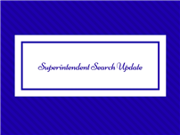 Superintendent_Search_Update.jpg